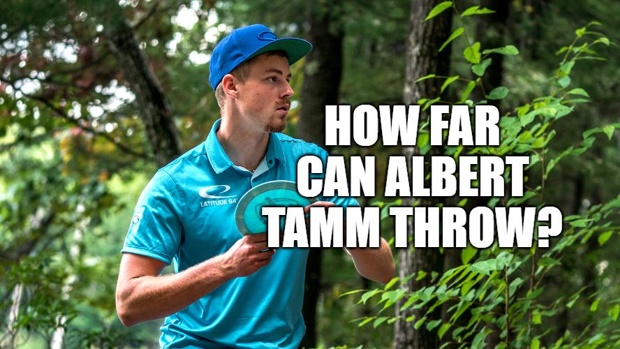 How far does Albert Tamm throw?