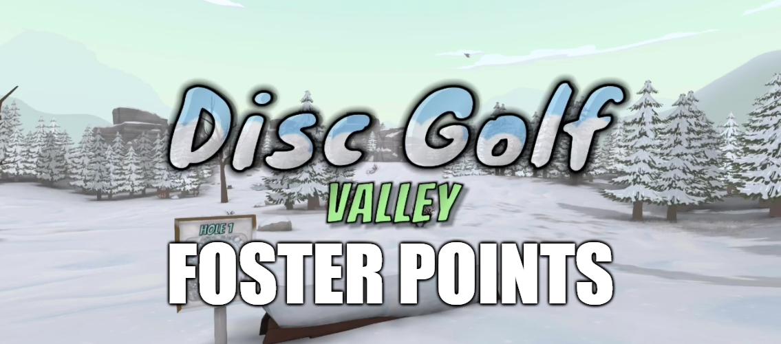 disc golf valley foster points