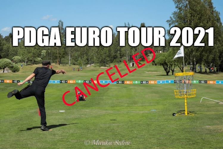 PDGA Euro Tour 2021 Cancelled