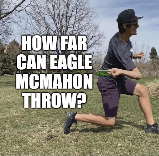 How far can Eagle McMahon throw